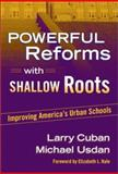 Powerful Reforms with Shallow Roots 9780807742921