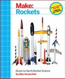Make: Rockets, Westerfield, Mike, 1457182920