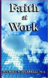 Faith at Work, Zigarelli, Michael, 1589612922
