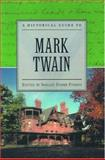 A Historical Guide to Mark Twain, , 0195132920