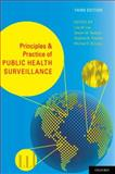Principles and Practice of Public Health Surveillance, Lee, Lisa M. and St. Louis, Michael E., 0195372921