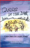 Candles in the Dark : A New Spirit for a Plural World, Baudot, Barbara Sundberg, 0295982926