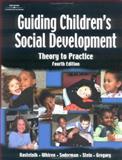 Guiding Children's Social Development, Kostelnik, Marjorie J. and Gregory, Kara, 0766842924