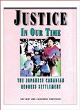 Justice in Our Time, Roy Miki and Cassandra Kobayashi, 0889222924