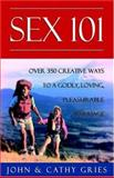 Sex 101, John Gries and Kathy Gries, 0929292928
