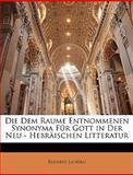 Die Dem Raume Entnommenen Synonyma Für Gott in Der Neu - Hebräischen Litteratur, Elisaeus Landau, 1144232929