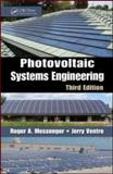 Photovoltaic Systems Engineering, Third Edition, Ventre, Jerry, 1439802920