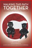 Walking This Path Together : Anti-Racist and Anti-Oppressive Child Welfare Practice, , 1552662926