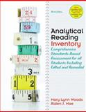 Analytical Reading Inventory : Comprehensive Standards-Based Assessment for All Students Including Gifted and Remedial, Woods, Mary Lynn J. and Moe, Alden J., 0137012926