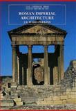 Roman Imperial Architecture, Ward-Perkins, J. B., 0300052928