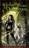 Wickedly Dangerous, Deborah Blake, 0425272923