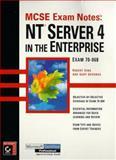 MCSE Exam Notes : NT Server 4 in the Enterprise, King, Robert, 0782122922