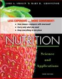Nutrition, Binder Ready Version : Science and Applications, Smolin, Lori A., 1118342925