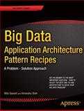 Big Data Application Architecture Q and A, Nitin Sawant and Himanshu Shah, 1430262923