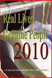 Real Lives, Genuine Poeple 2010, Gary Drury Publsihing, 1453652922