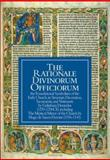 The Rationale Divinorum Officiorum : The Foundational Symbolism of the Early Church, Its Structure, Decoration, Sacraments, and Vestments, Durandus, Gulielmus, 1887752927
