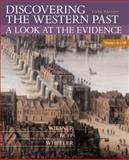 Discovering the Western Past Vol. 1 : A Look at the Evidence - To 1789, Wiesner, Merry E. and Ruff, Julius R., 0618312927