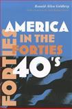 America in the Forties, Ronald Allen Goldberg, 0815632924