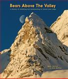 Bears above the Valley, Mike McPhee and CA, 0889822921