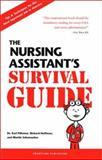The Nursing Assistant's Survival Guide : Tips and Techniques for the Most Important Job in America, Pillemer, Karl and Hoffman, Richard, 0965362922