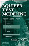 Aquifer Test Modeling, Walton, William C., 1420042920