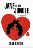 Jane of the Jungle, Jane Baskin, 1462002927