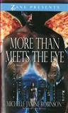More Than Meets the Eye, Michelle Janine Robinson, 159309292X