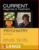 Diagnosis and Treatment Psychiatry, Ebert, Michael H. and Leckman, James, 0071422927