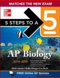 5 Steps to a 5 AP Biology with CD-ROM, 2014-2015 Edition, Mark Anestis and Kellie Cox, 0071802924