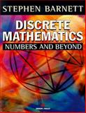 Discrete Mathematics : Numbers and Beyond, Barnett, Stephen, 0201342928