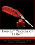 Eminent Orators of France, Joel Tyler Headley and Louis-Marie Lahaye De Cormenin, 1142392929