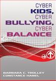Cyber Kids, Cyber Bullying, Cyber Balance, , 1412972922