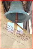 Cantar de Mio Cid ( Anonimo). Dos Versiones Completas: Original y Moderna. Introduccion Por Atidem Aroha, Anonimo / Atidem Aroha, 1490952926