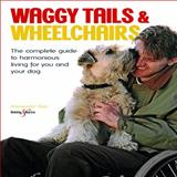 Waggy Tails and Wheelchairs, Alexander Epp, 1845842928