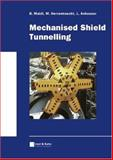 Mechanised Shield Tunnelling, Maidl, Bernhard and Herrenknecht, Martin, 343301292X