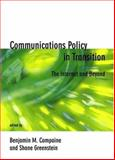 Communications Policy in Transition : The Internet and Beyond, , 0262032929