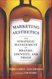 Marketing Aesthetics, Alex Simonson and Bernd H. Schmitt, 1439172927