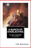 A Bunch of Everlasting, F. W. Boreham, 1481272926