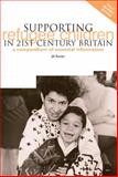 Supporting Refugee Children in 21st Century Britain : A Compendium of Essential Information, Rutter, Jill, 1858562929