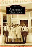 Aberdeen Gardens, Aberdeen Gardens Heritage Committee, 0738552925
