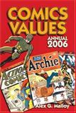 Comics Values Annual, Alex G. Malloy, 0896892921