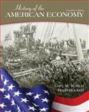 History of the American Economy, Walton, Gary, 1111822921