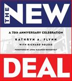 New Deal, Flynn, Kathryn A. and Polese, Richard, 1423602927