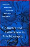 Character and Conversion in Autobiography 9780813922928