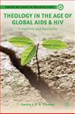 Theology in the Age of Global AIDS and HIV : Complicity and Possibility, Trentaz, Cassie J. E. H., 1137272929