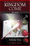 Kingdom Come, Casey Lee, 1449742920