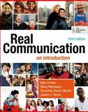 Real Communication : An Introduction, O'Hair, Dan and Weimann, Mary, 1457662922