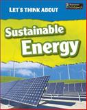 Let's Think about Sustainable Energy, Vic Parker, 1484602927