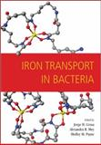 Iron Transport in Bacteria, Crosa, J. H. and Payne, Shelley, 1555812929