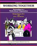 Working Together : Succeeding in a Multi-Cultural Organization, Simons, George and Zuckerman, Amy J., 1560522925